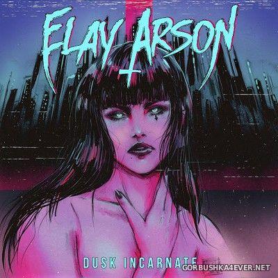 Elay Arson - Dusk Incarnate [2020]