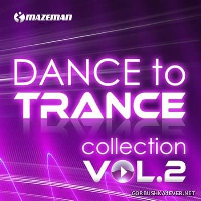 [The Saifam Group] Dance To Trance Collection vol 2 [2010]