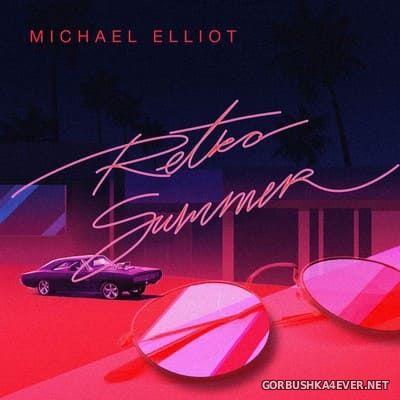 Michael Elliot - Retro Summer [2020]