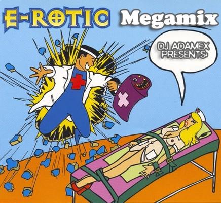 DJ Adamex - E-Rotic Megamix [2011]