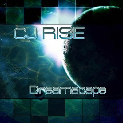 CJ Rise - Dreamscape [2011]