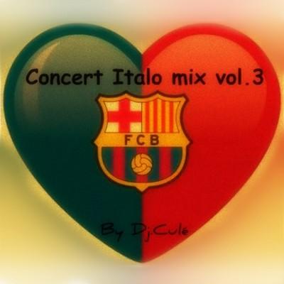 DJ Cule - Concert Italo Mix 03 [2011]