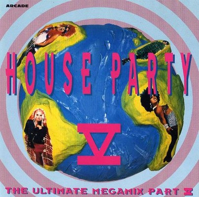 House Party – The Ultimate Megamix V [1993]