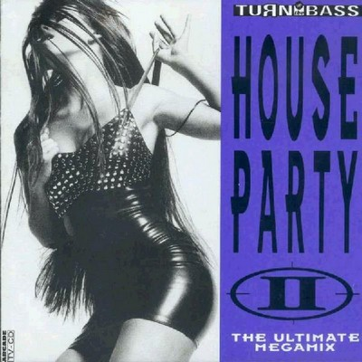 House Party – The Ultimate Megamix II [1991]