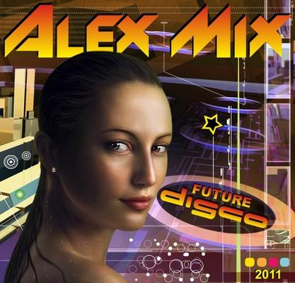 DJ Alex Mix - Future Disco Megamix [2011]