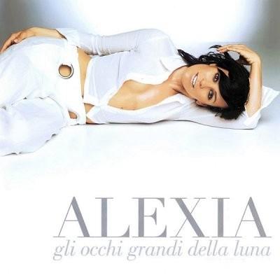 Alexia - Gli Occhi Grandi Della Luna [2004]