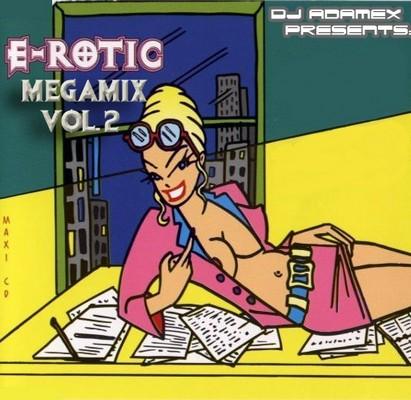 DJ Adamex - E-Rotic Megamix II [2011]