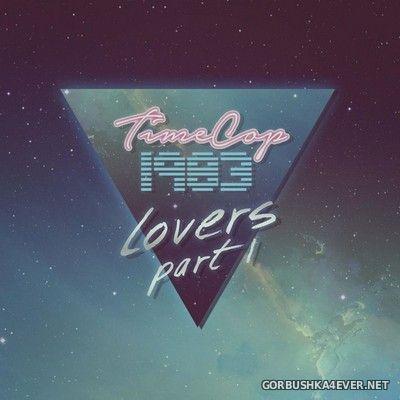 Timecop1983 - Lovers Part 1 & Part 2 [2020]