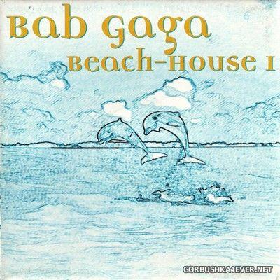 The Bab-Gaga - Beach House I [1997]