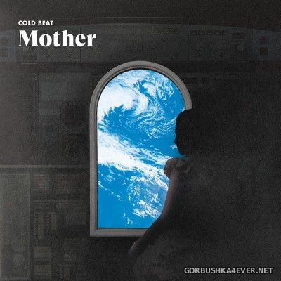 Cold Beat - Mother [2020]