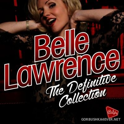 Belle Lawrence - The Definitive Collection [2015]