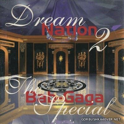 The Bab-Gaga - Dream Nation II [1996]