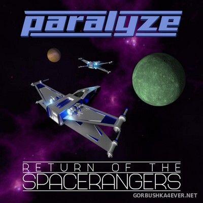 Paralyze - Return Of The SpaceRangers [2020]