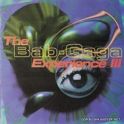 The Bab-Gaga - Experience III [1994]