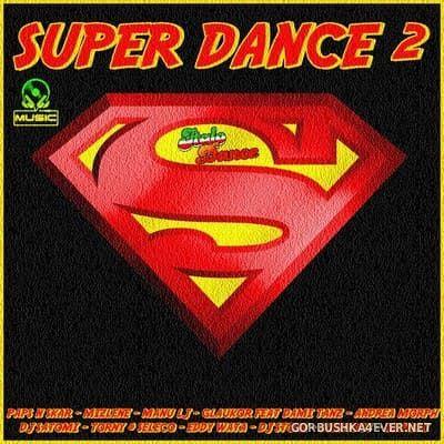 Super Dance Mix vol 2 [2020] by Jose Palencia