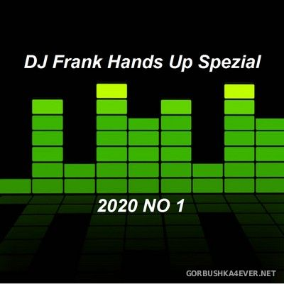 DJ Frank - Hands Up Spezial 2020.1