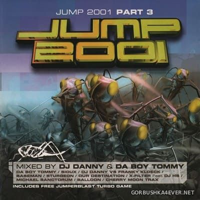 [Antler-Subway] Jump 2001 Part 3 [2001] Mixed by DJ Danny & Da Boy Tommy