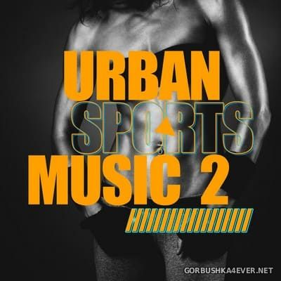 [Attention] Urban Sports Music vol 2 [2019]