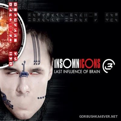 Last Influence Of Brain - Insomnicons (Limited Edition) [2020]