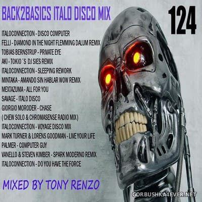 Back2Basics Italo Mix vol 124 [2020] by Tony Renzo