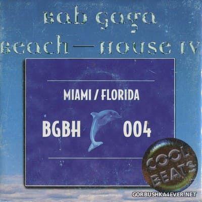 The Bab-Gaga - Beach House IV [1998]