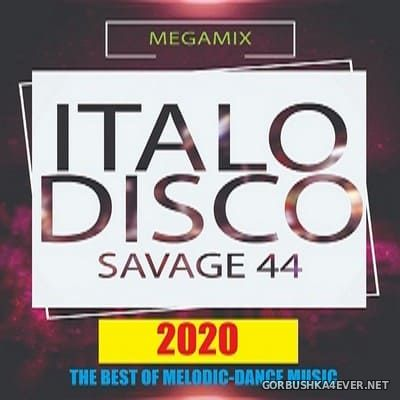 The Best Of Melodic Italo Disco Megamix 2020 by Savage-44