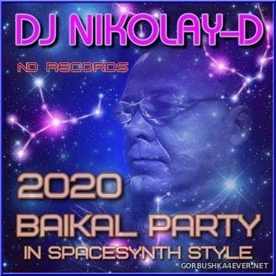 DJ Nikolay-D - Baikal Party In SpaceSynth Style [2020]