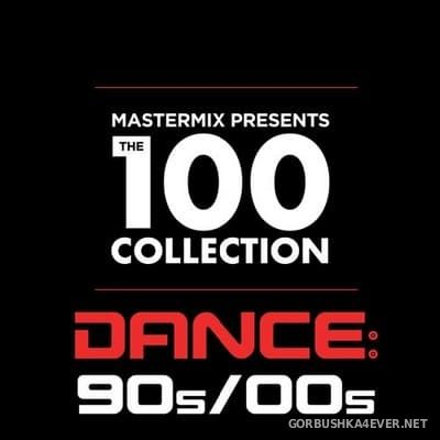[Mastermix] The 100 Collection (Dance 90s-00s) [2020] / 4xCD