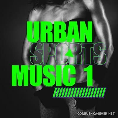 [Attention] Urban Sports Music vol 1 [2019]