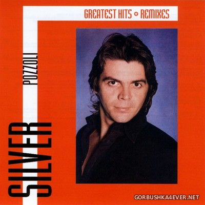 Silver Pozzoli - Greatest Hits & Remixes [2020] / 2xCD