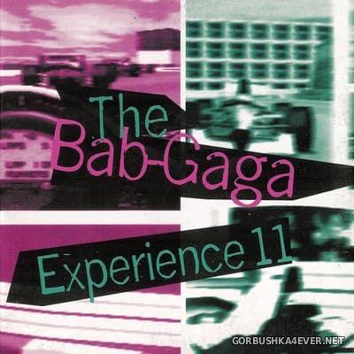 The Bab-Gaga - Experience 11 [1996]