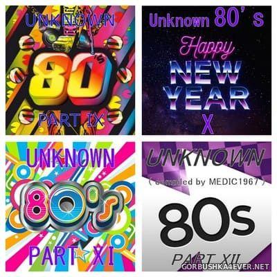Unknown 80's (Part IX - Part XII) [2017-2020]