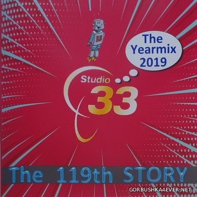 Studio 33 - The 119th Story (The Yearmix 2019) [2020] Bootleg