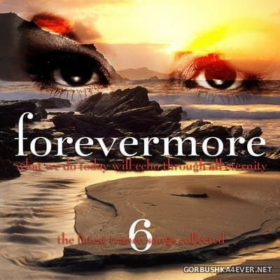 [Songbird] Forevermore vol 6 [2010]
