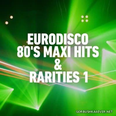 [Benton] Eurodisco 80's - Maxi Hits & Rarities vol 1 [2020]