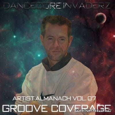 Artist Almanach vol 07 (Groove Coverage Classic Edition) [2020] by Dancecore Invaderz