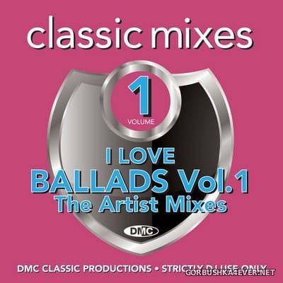 [DMC] Classic Mixes - I Love Ballads vol 1 [2020]