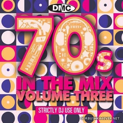 [DMC] 70s In The Mix vol 3 [2020] Mixed By Showstoppers