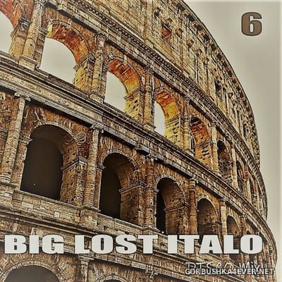 Big Lost Italo Disco Mix 6 [2020] Mixed By DISCOANTIFA