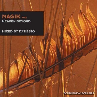 Magik Five (Heaven Beyond) [2000] Mixed By DJ Tiesto (Reissue 2012)