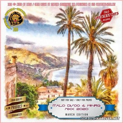 Italo Disco & HiNRG MixX (March Edition) [2020]
