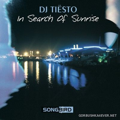 In Search Of Sunrise 1 [2010] Mixed by DJ Tiesto