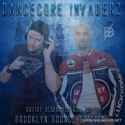 Artist Almanach vol 02 (Brooklyn Bounce Edition) [2020] by Dancecore Invaderz