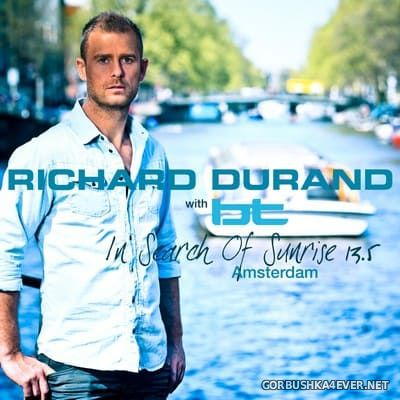 In Search Of Sunrise 13.5 (Amsterdam) [2015] Mixed by Richard Durand & BT