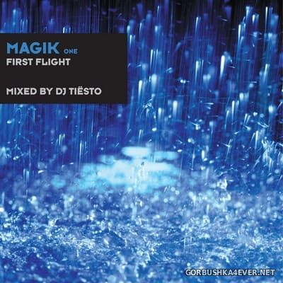 Magik One (First Flight) [1997] Mixed by DJ Tiesto (Reissue 2011)