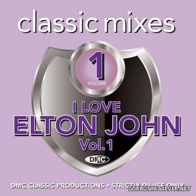 [DMC] Classic Mixes - I Love Elton John vol 1 [2020]