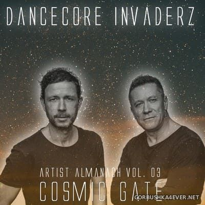 Artist Almanach vol 03 (Cosmic Gate Classic Edition) [2020] by Dancecore Invaderz