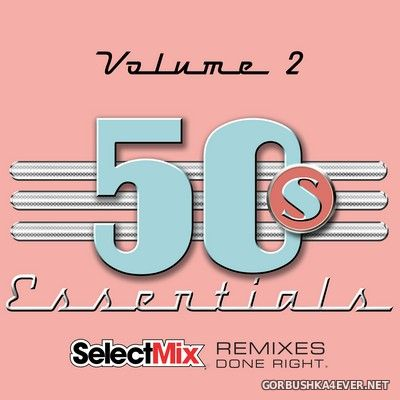 [Select Mix] 50s Essentials vol 2 [2020]