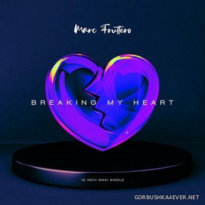 Marc Fruttero - Breaking My Heart (Neo Romantics AMD Long Version) [2020]