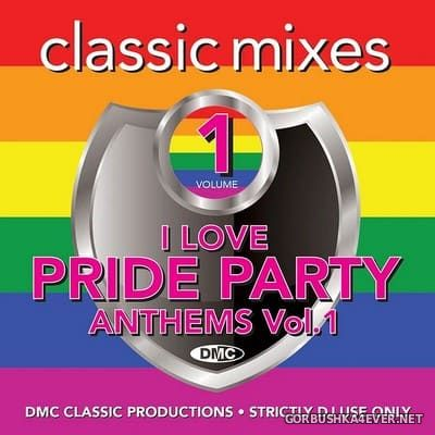 [DMC] Classic Mixes - I Love Pride Party Anthems vol 1 [2020]
